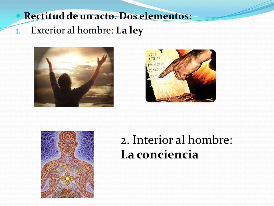 2. Interior al hombre: La conciencia