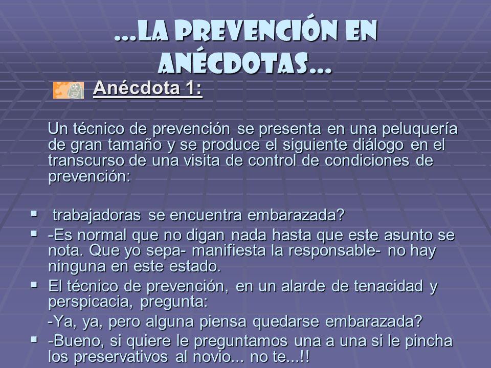 …la prevención en anécdotas…