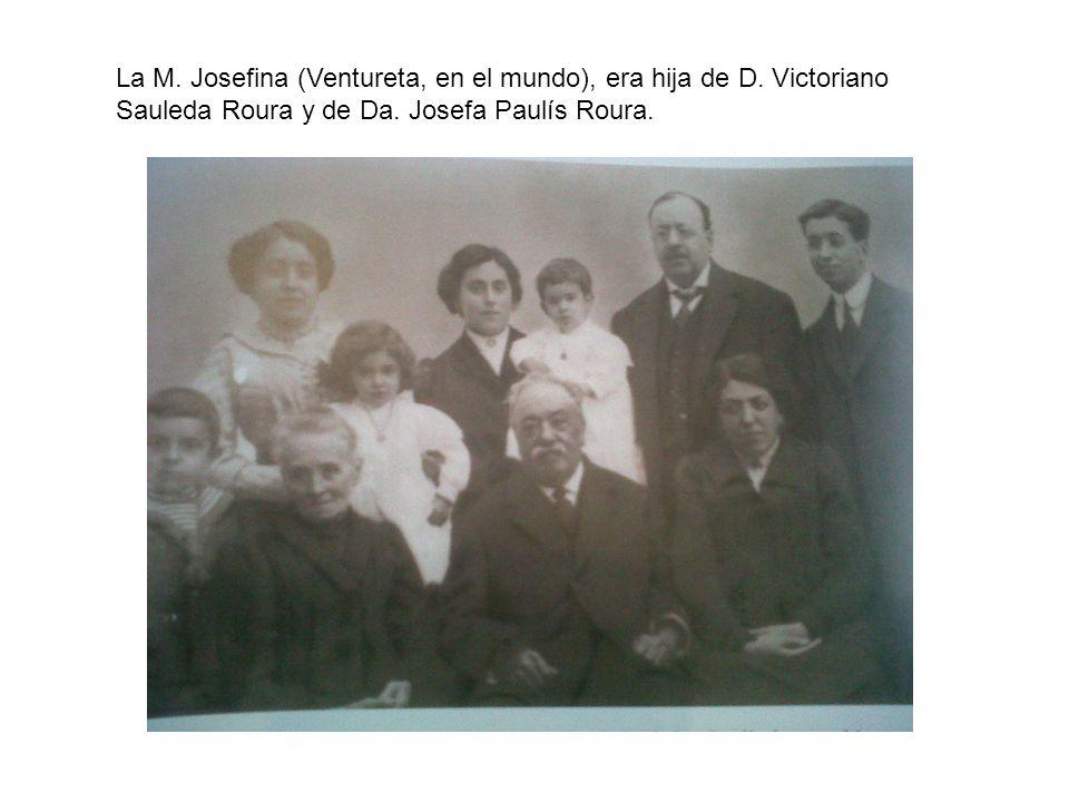 La M. Josefina (Ventureta, en el mundo), era hija de D
