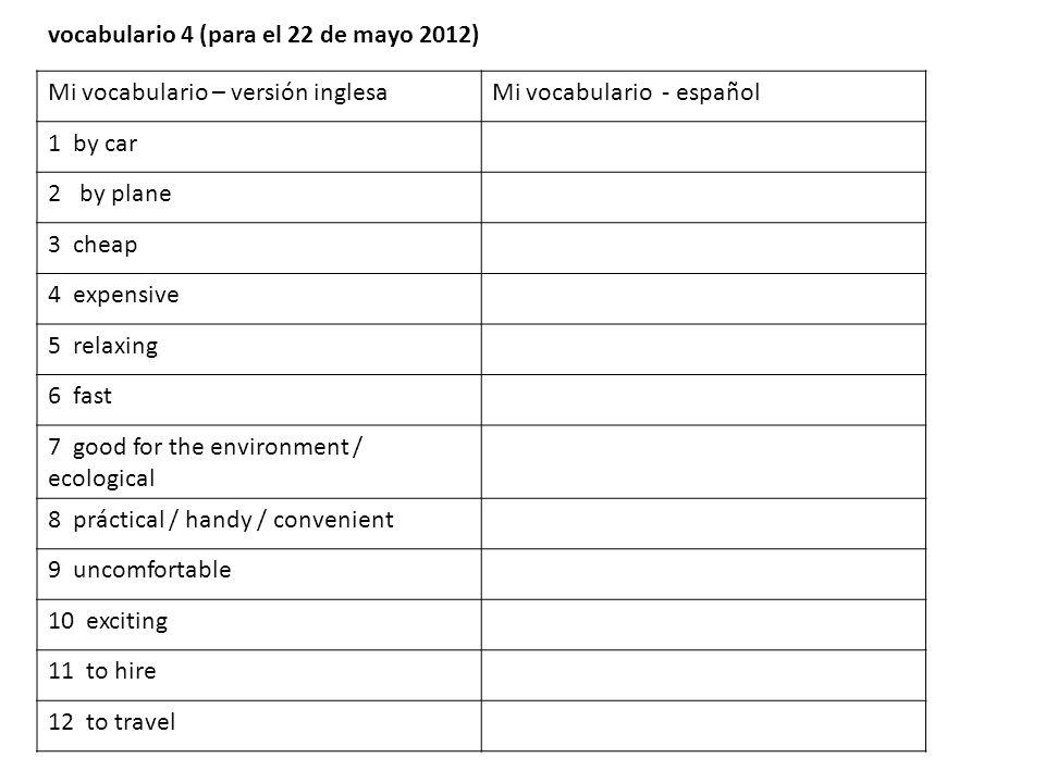 vocabulario 4 (para el 22 de mayo 2012)