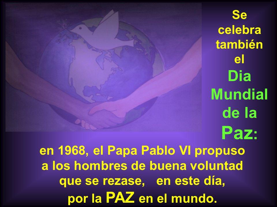 Se celebra también el Dia Mundial de la Paz: