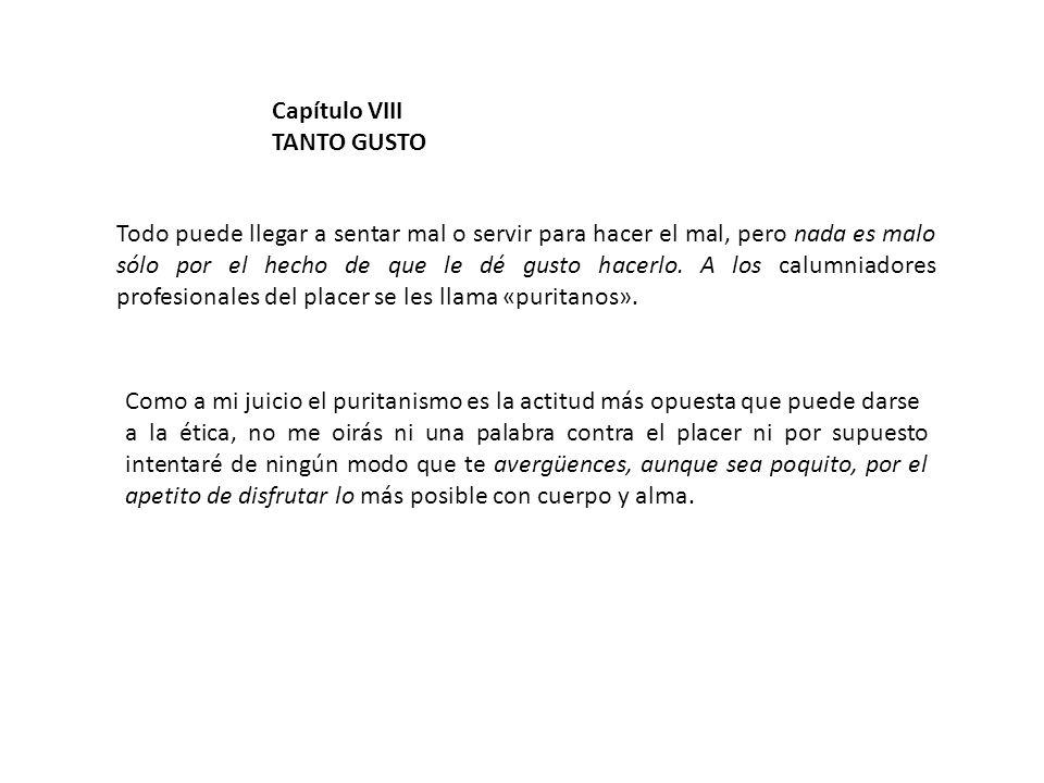 Capítulo VIII TANTO GUSTO.