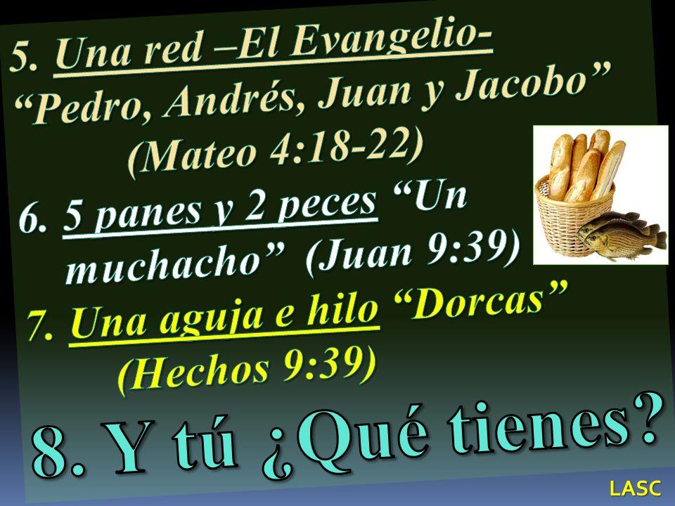 5. Una red –El Evangelio- Pedro, Andrés, Juan y Jacobo
