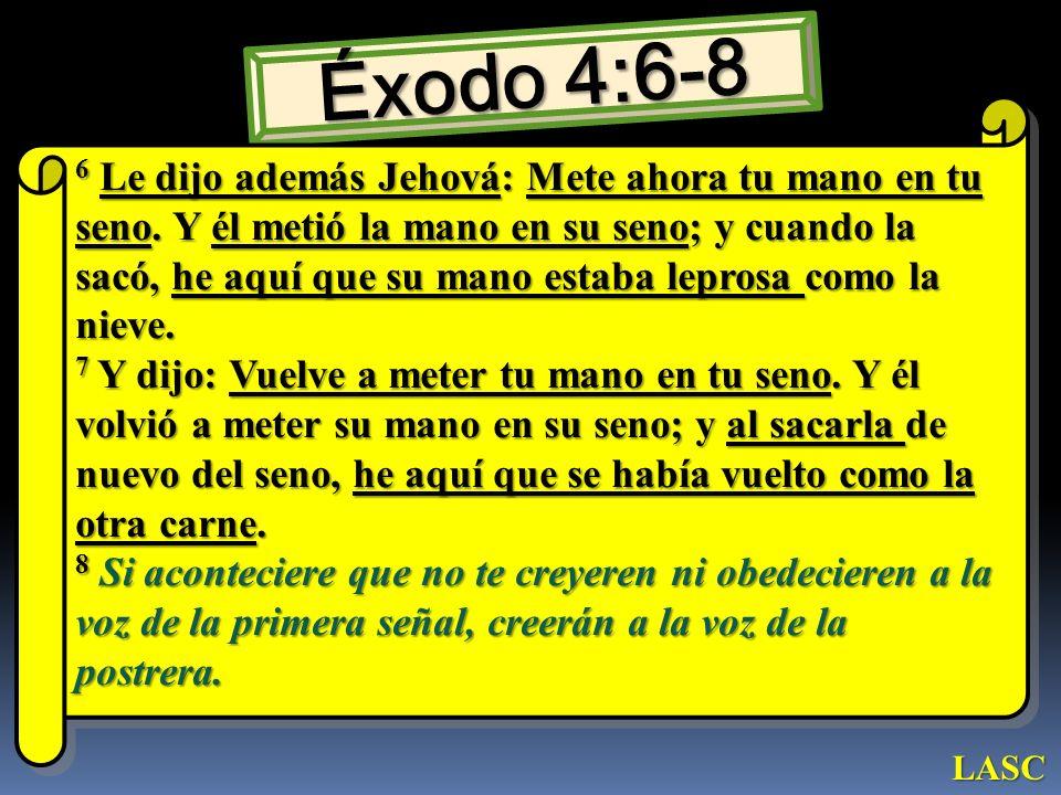 Éxodo 4:6-8