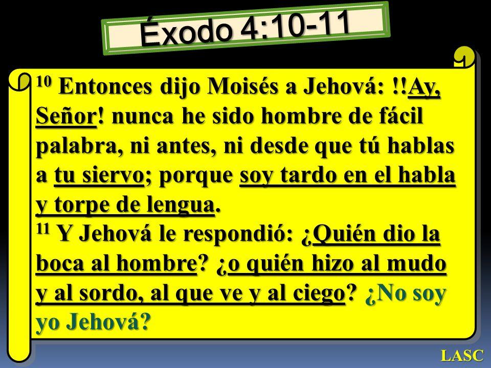 Éxodo 4:10-11