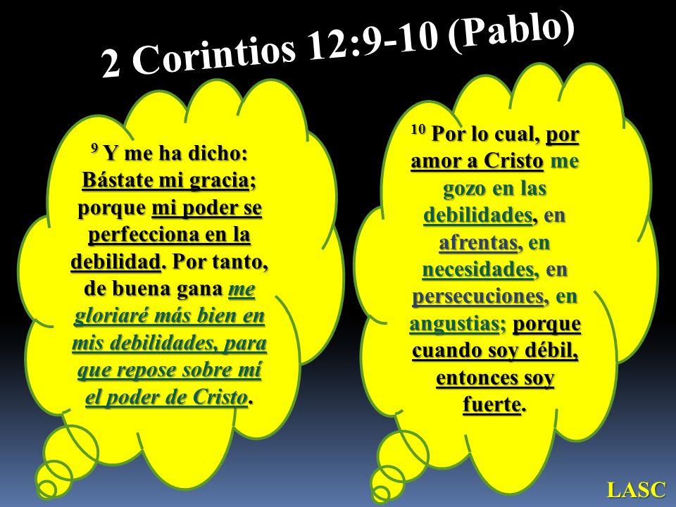 2 Corintios 12:9-10 (Pablo)