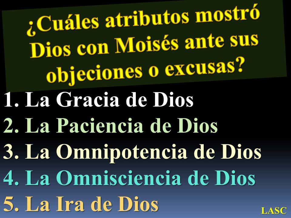 La Omnipotencia de Dios La Omnisciencia de Dios La Ira de Dios