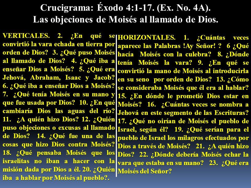 Crucigrama: Éxodo 4:1-17. (Ex. No. 4A).