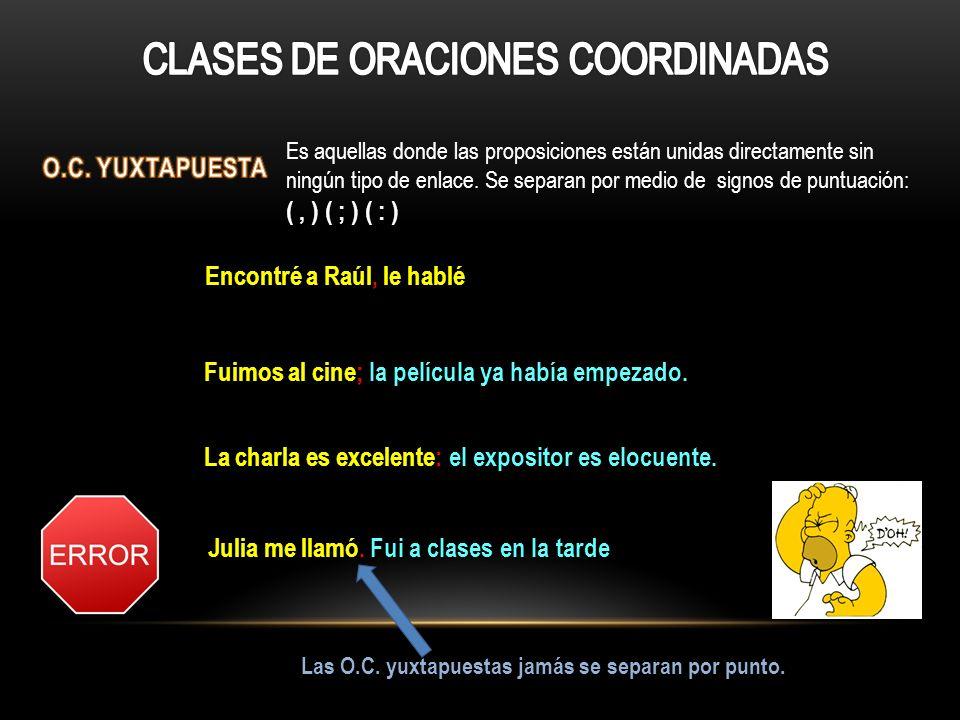 CLASES DE ORACIONES COORDINADAS
