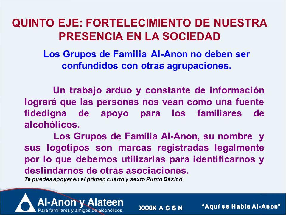 QUINTO EJE: FORTELECIMIENTO DE NUESTRA PRESENCIA EN LA SOCIEDAD