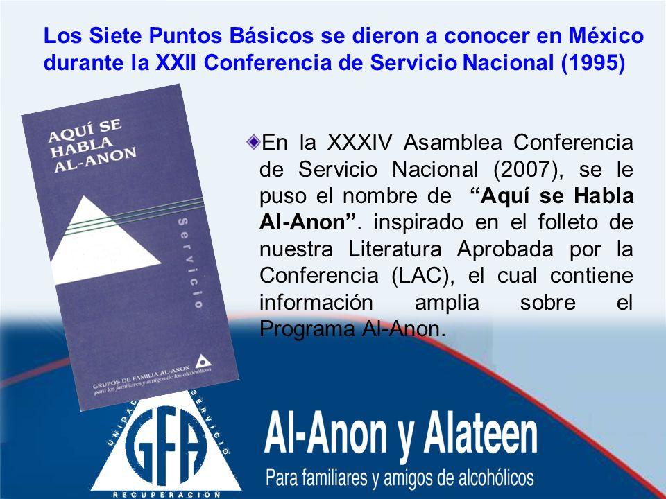 Los Siete Puntos Básicos se dieron a conocer en México durante la XXII Conferencia de Servicio Nacional (1995)
