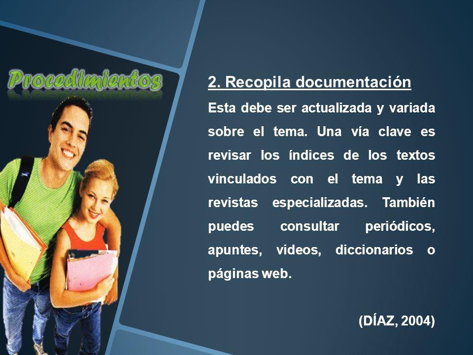 Procedimientos 2. Recopila documentación