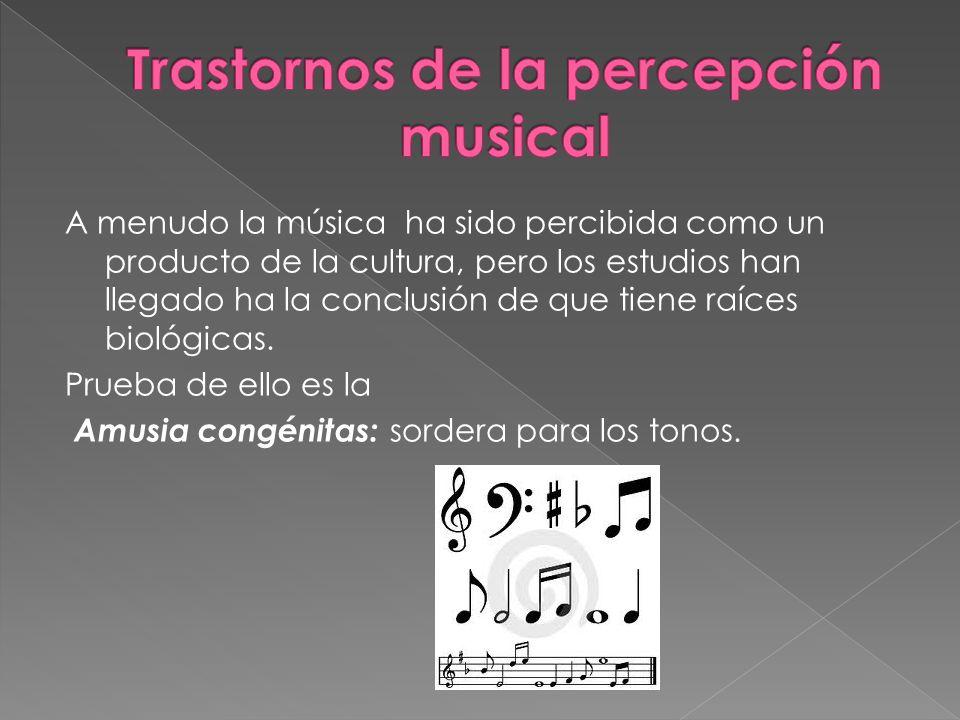 Trastornos de la percepción musical