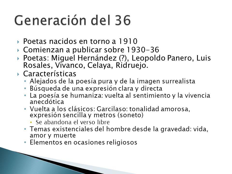 Generación del 36 Poetas nacidos en torno a 1910
