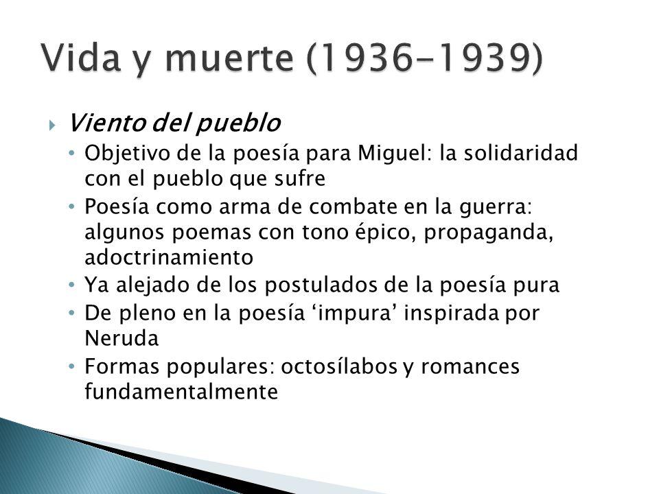 Vida y muerte (1936-1939) Viento del pueblo