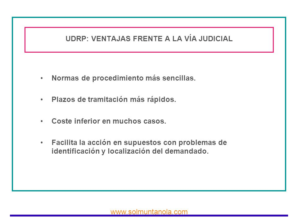UDRP: VENTAJAS FRENTE A LA VÍA JUDICIAL
