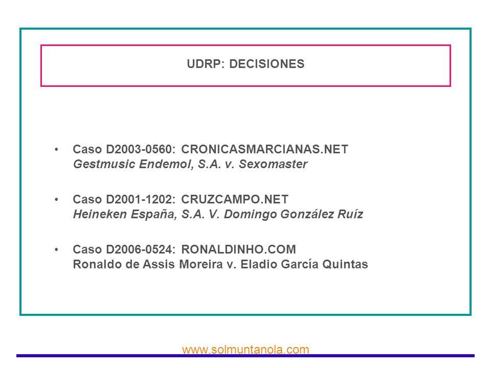 UDRP: DECISIONES Caso D2003-0560: CRONICASMARCIANAS.NET Gestmusic Endemol, S.A. v. Sexomaster.