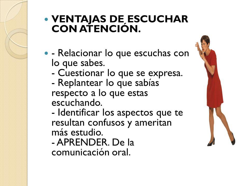 VENTAJAS DE ESCUCHAR CON ATENCIÓN.