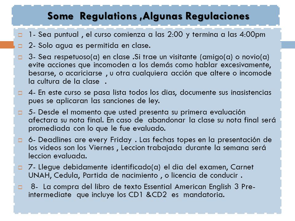 Some Regulations ,Algunas Regulaciones
