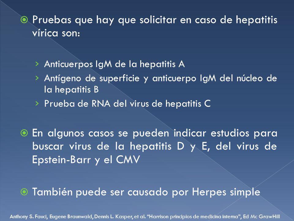 Pruebas que hay que solicitar en caso de hepatitis vírica son:
