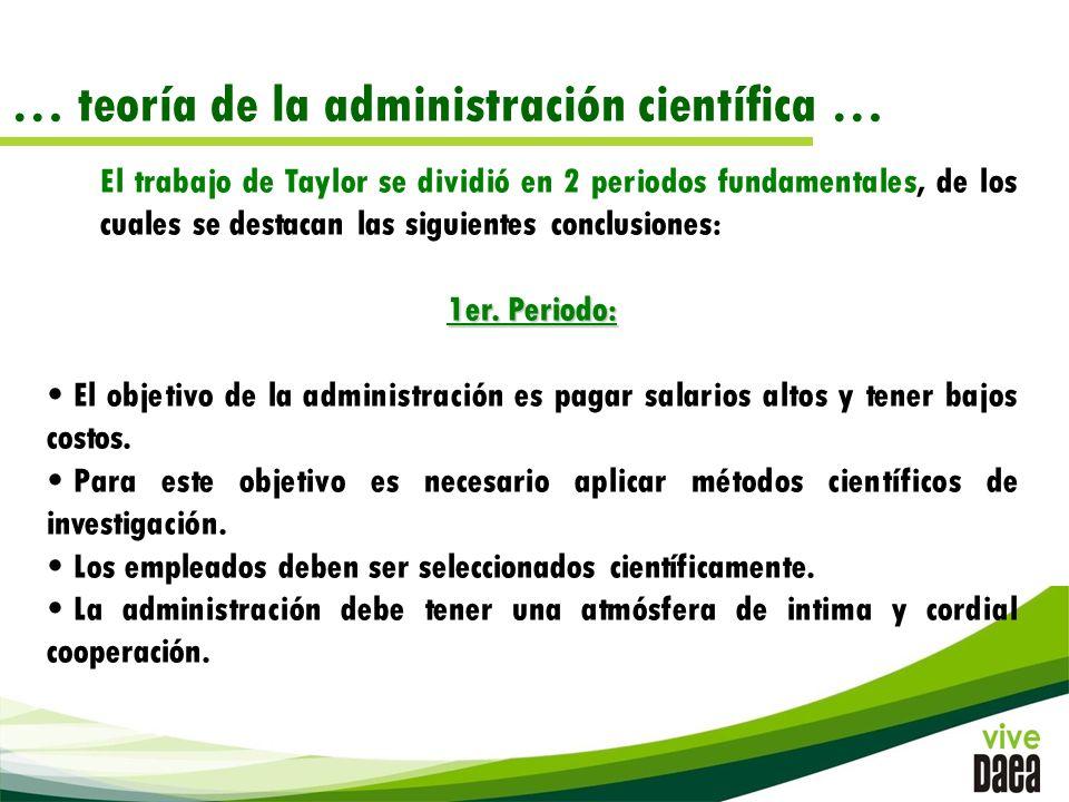 … teoría de la administración científica …