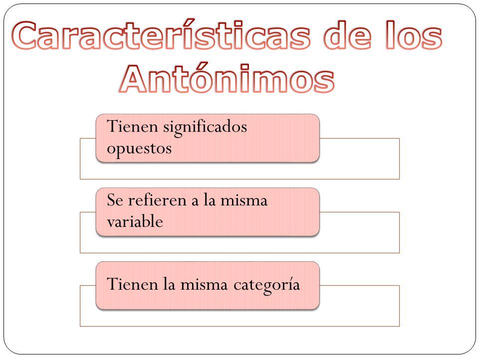 Características de los Antónimos