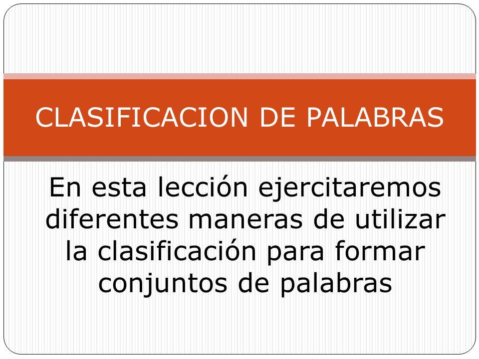 CLASIFICACION DE PALABRAS