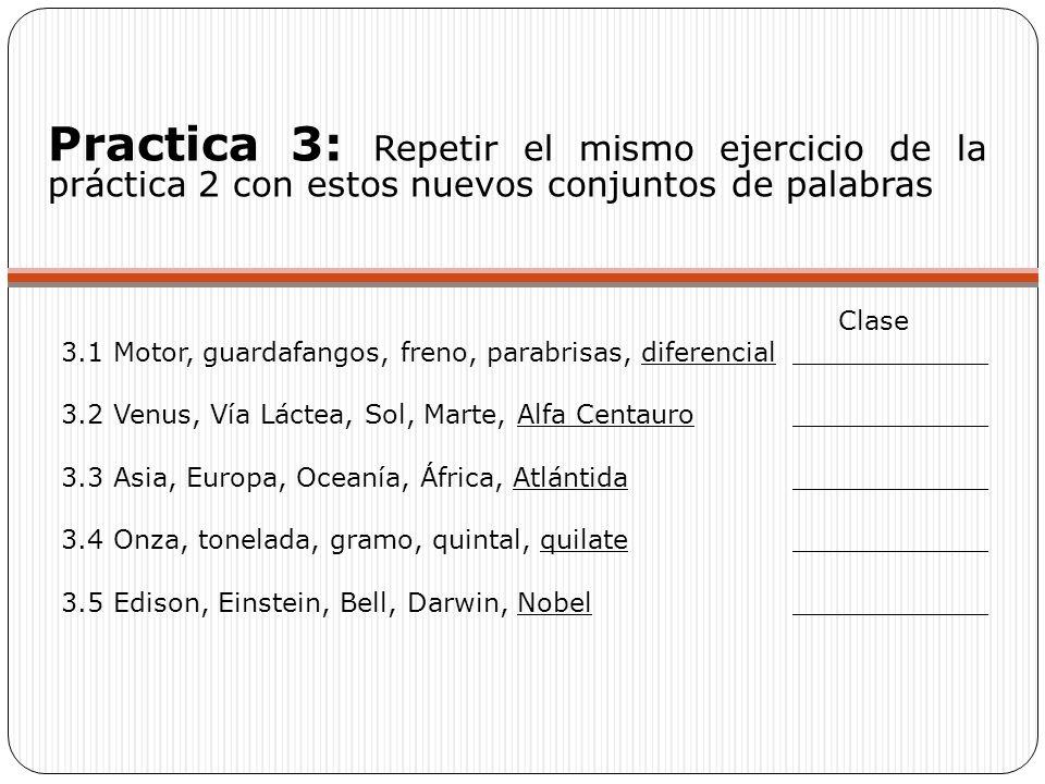 Practica 3: Repetir el mismo ejercicio de la práctica 2 con estos nuevos conjuntos de palabras