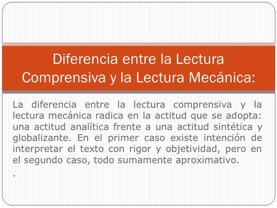 Diferencia entre la Lectura Comprensiva y la Lectura Mecánica: