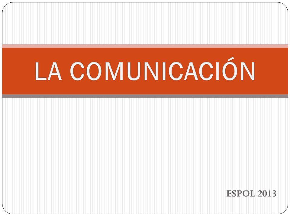 LA COMUNICACIÓN ESPOL 2013