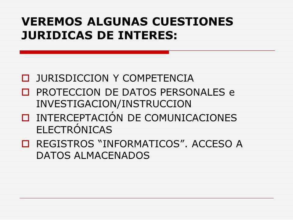VEREMOS ALGUNAS CUESTIONES JURIDICAS DE INTERES: