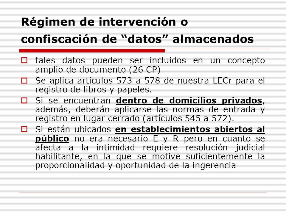 Régimen de intervención o confiscación de datos almacenados