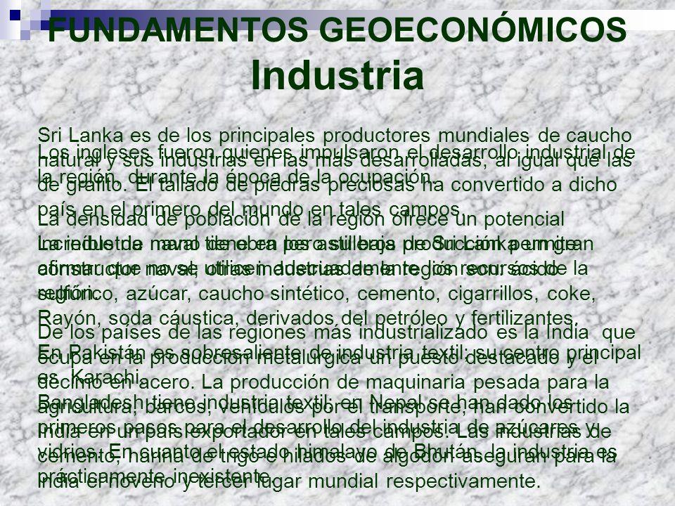 FUNDAMENTOS GEOECONÓMICOS Industria