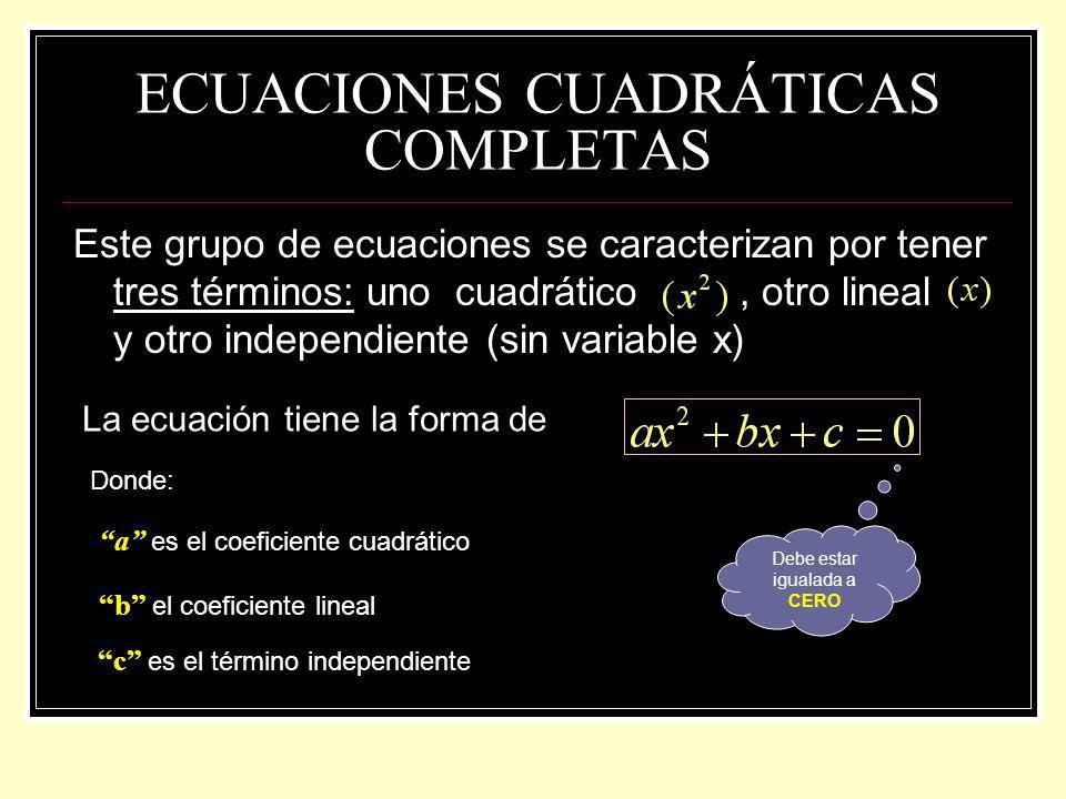 ECUACIONES CUADRÁTICAS COMPLETAS