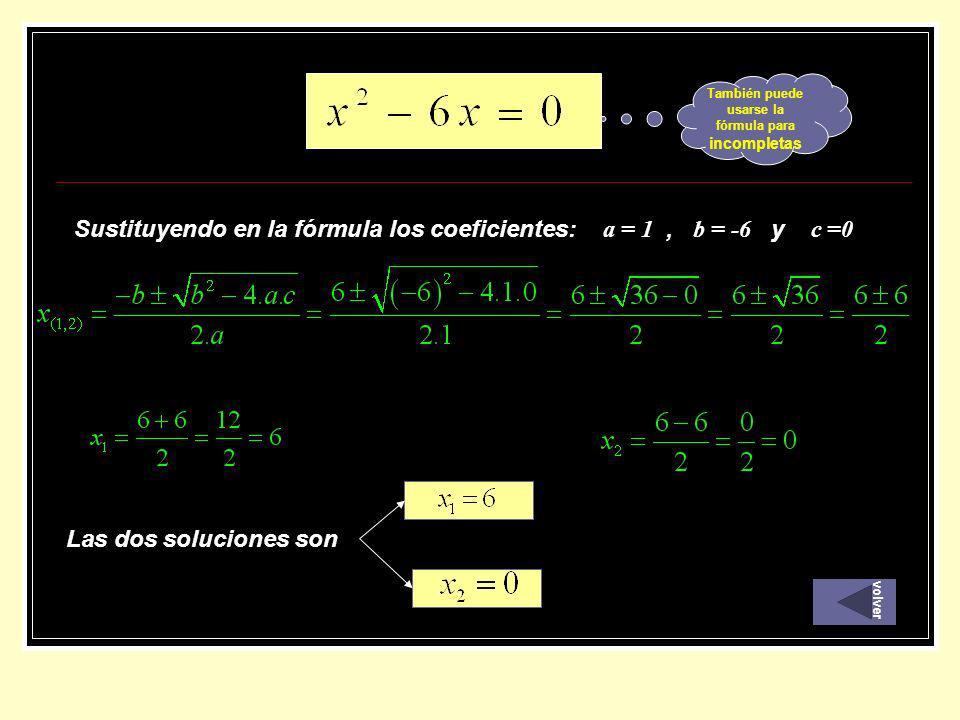 También puede usarse la fórmula para incompletas