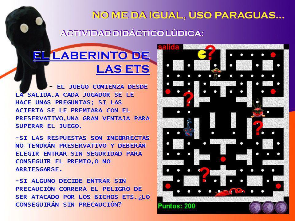 EL LABERINTO DE LAS ETS NO ME DA IGUAL, USO PARAGUAS...