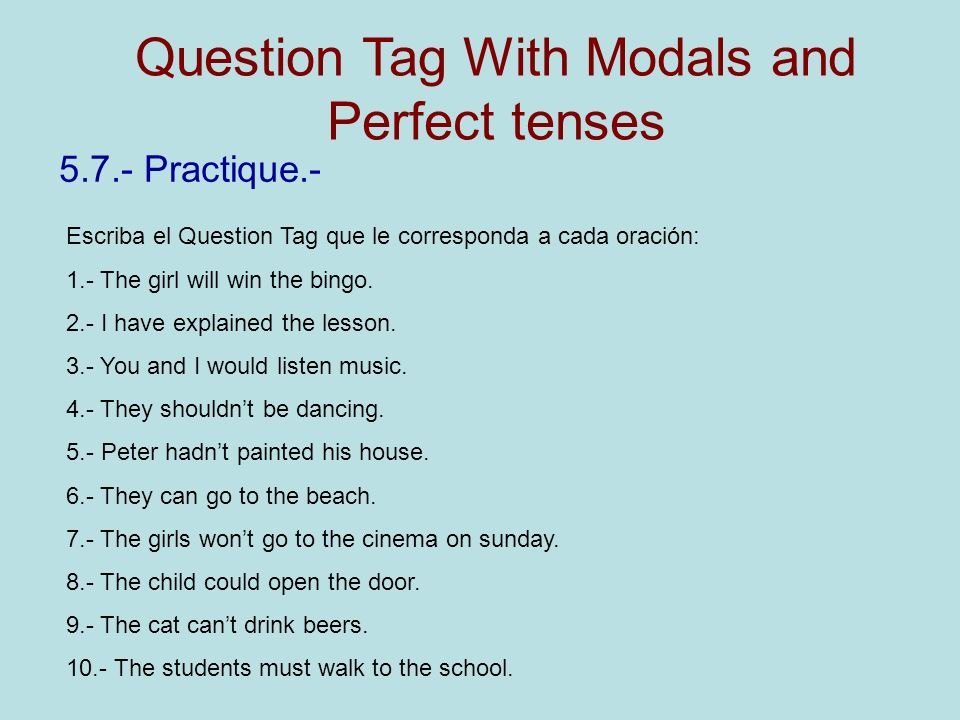 Question Tag With Modals and Perfect tenses