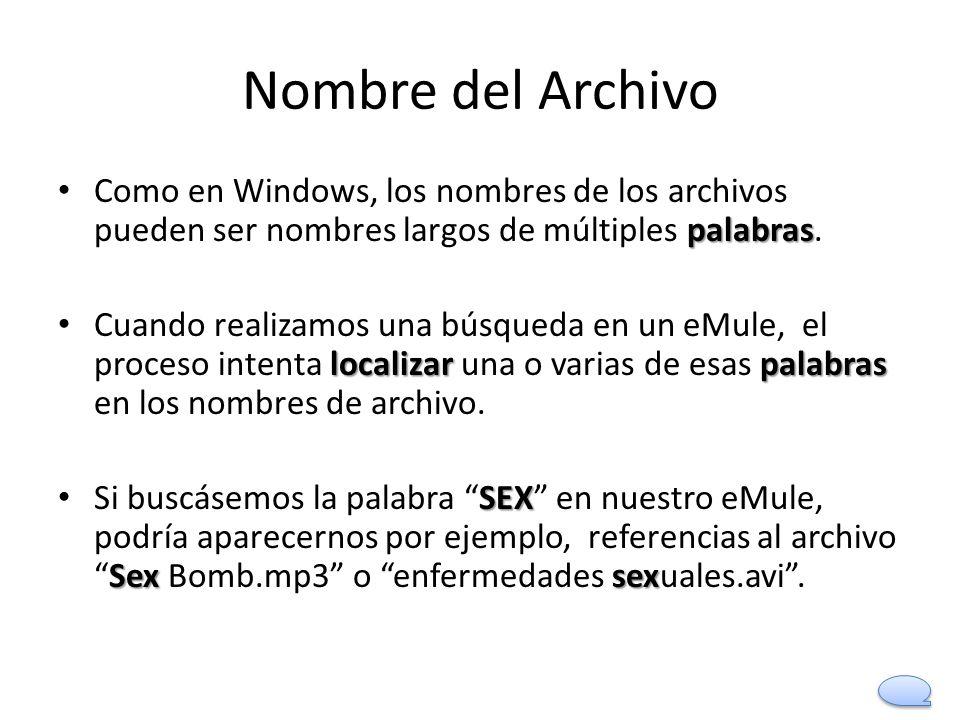 Nombre del Archivo Como en Windows, los nombres de los archivos pueden ser nombres largos de múltiples palabras.
