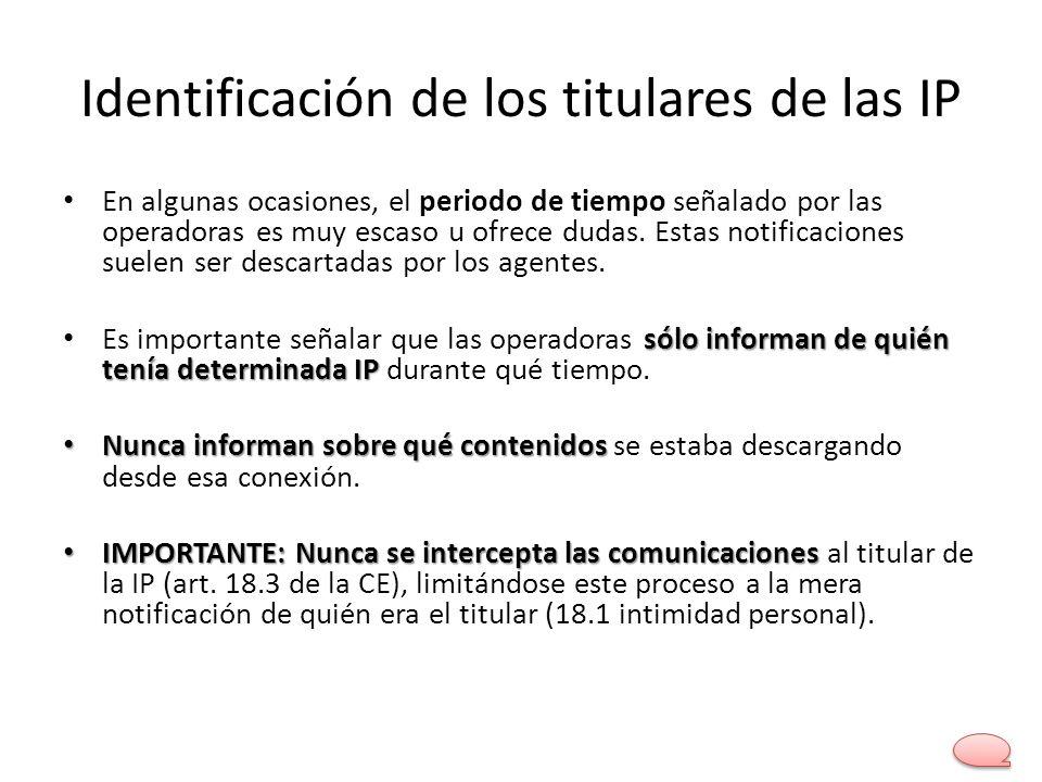 Identificación de los titulares de las IP