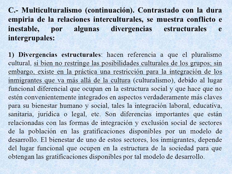 C. - Multiculturalismo (continuación)