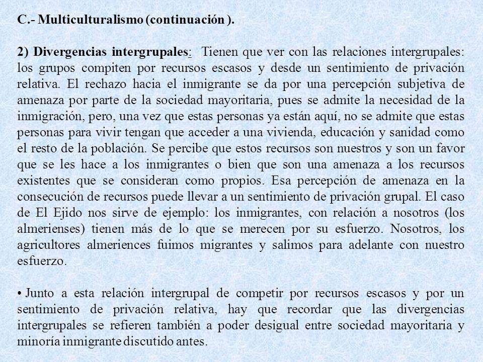 C.- Multiculturalismo (continuación ).