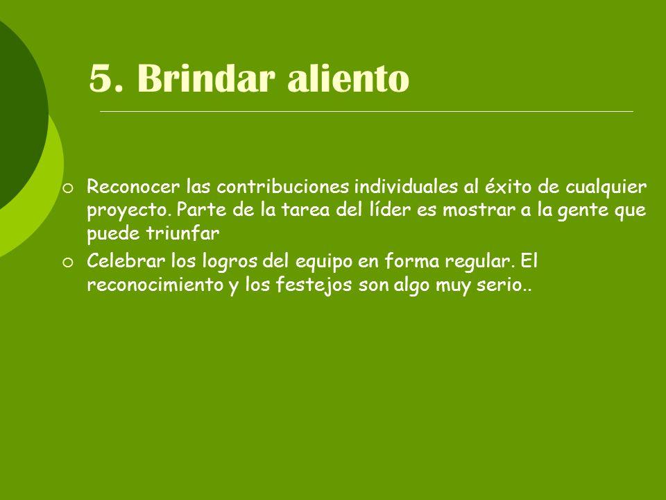 5. Brindar aliento