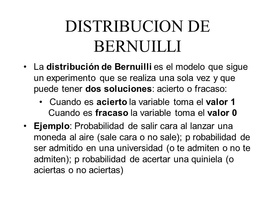 DISTRIBUCION DE BERNUILLI