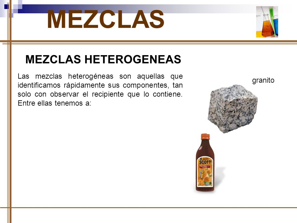 MEZCLAS MEZCLAS HETEROGENEAS