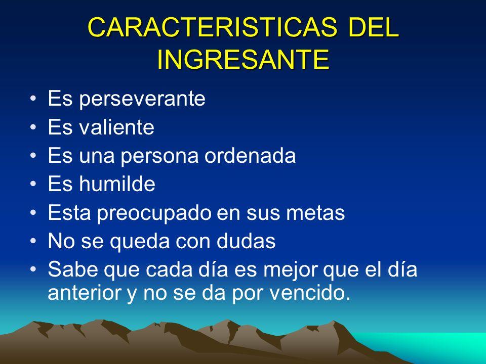 CARACTERISTICAS DEL INGRESANTE