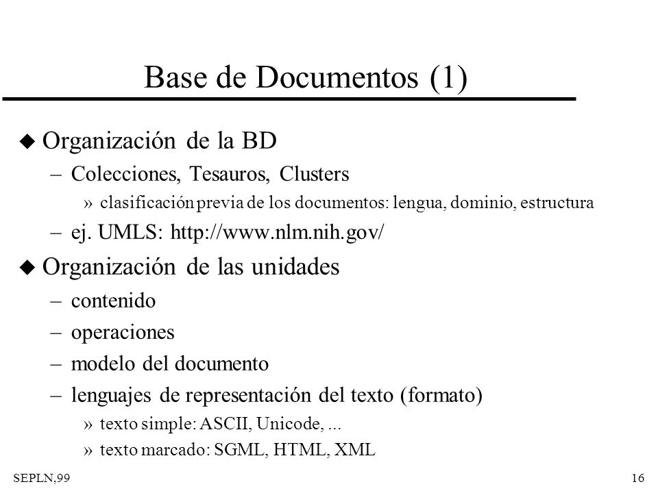 Base de Documentos (1) Organización de la BD