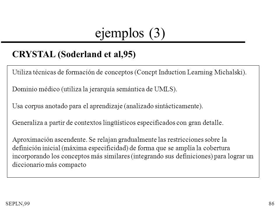 ejemplos (3) CRYSTAL (Soderland et al,95)