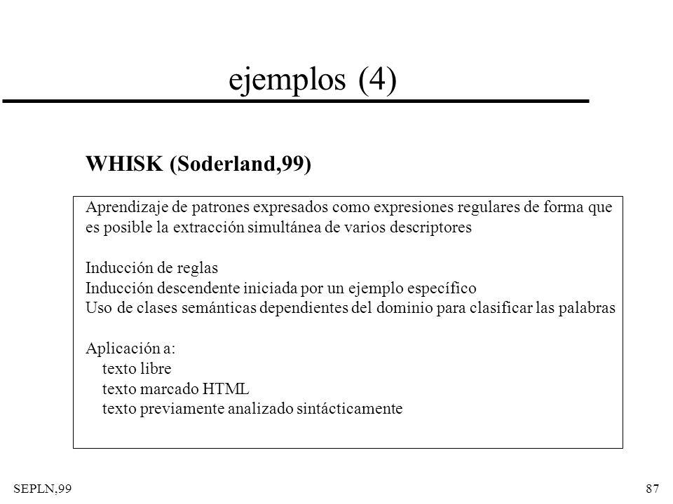 ejemplos (4) WHISK (Soderland,99)