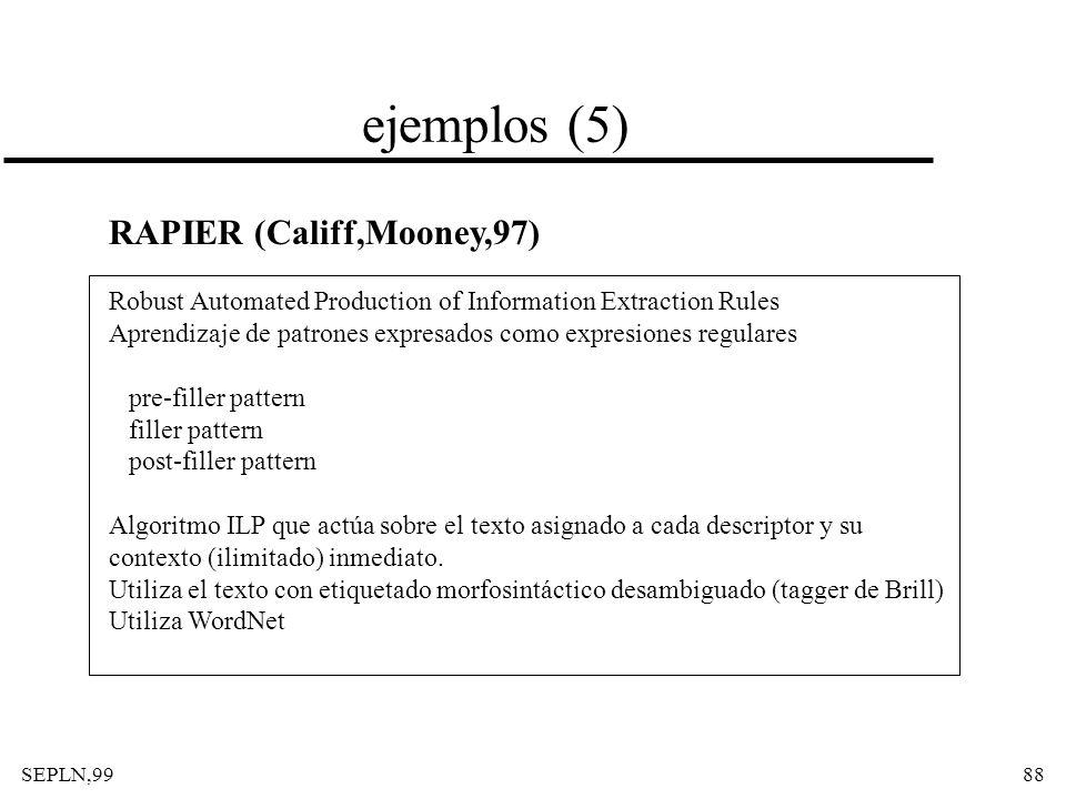 ejemplos (5) RAPIER (Califf,Mooney,97)