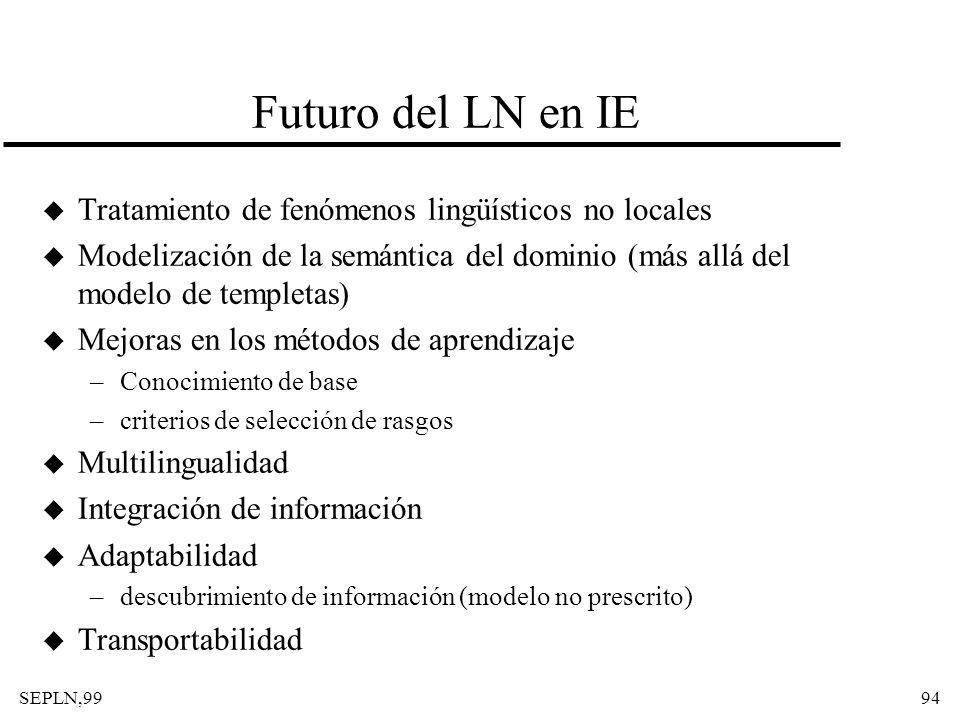 Futuro del LN en IE Tratamiento de fenómenos lingüísticos no locales